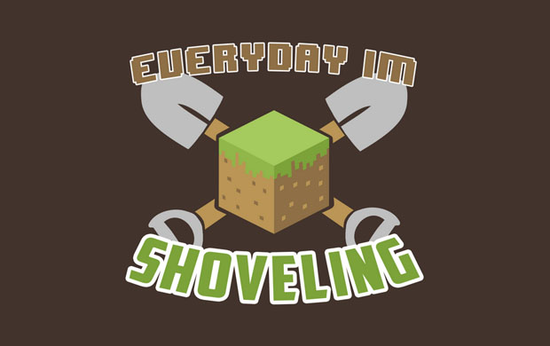 Everyday Im Shoveling T-Shirt
