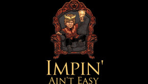 Impin Aint Easy T-Shirt